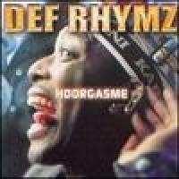 Purchase Def Rhymz - Hoorgasme