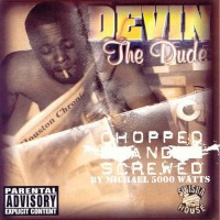 Purchase Devin The Dude - Chopped And Screwed