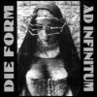 Purchase Die Form - Ad Infinitum