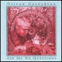 Purchase Djivan Gasparyan - Ask Me No Questions