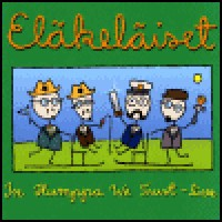 Purchase Elakelaiset - In Humppa We Trust - Live