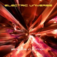Purchase Electric Universe - Silence In Action