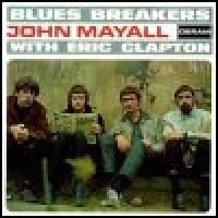 Purchase Eric Clapton & John Mayall's Bluesbreakers - Eric Clapton With Bluesbreakers