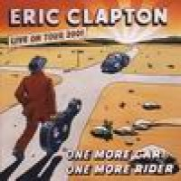 Purchase Eric Clapton - One More Car One More Rider CD1