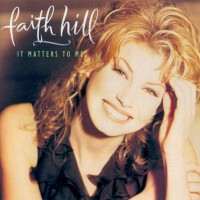 Purchase Faith Hill - It Matters To Me