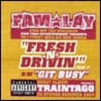 Purchase FAM-LAY - Fresh N Drivin' (CDS)