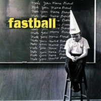 Purchase Fastball - Make Your Mama Proud