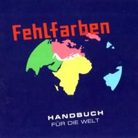 Purchase Fehlfarben - Handbuch Fuer Die Welt