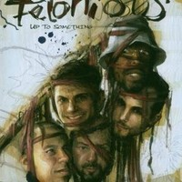 Purchase Felonious - Up to Something