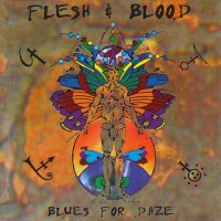 Purchase Flesh & Blood - Blues for Daze