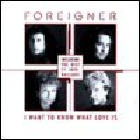 Purchase Foreigner - The Best Of Ballads: I Want To Know What Love I s