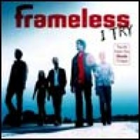 Purchase Frameless - I Try