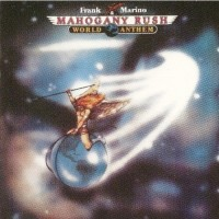Purchase Frank Marino & Mahogany Rush - World Anthem