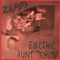 Purchase Frank Zappa - Electric Aunt Jemima '69