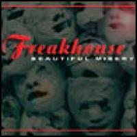 Purchase Freakhouse - Beautiful Misery