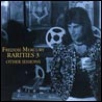 Purchase Freddie Mercury - The Rarities Vol.3 (Other Sessions)