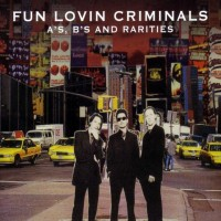 Purchase Fun Lovin' Criminals - A-Sides, B-Sides & Rarities CD3