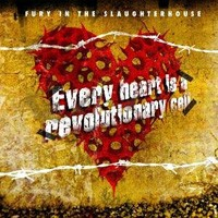 Purchase Fury In The Slaughterhouse - Every Heart Is A Revolutionary Cell