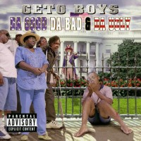 Purchase Geto Boys - Da Good Da Bad & Da Ugly