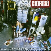 Purchase Giorgia - Mangio Troppa Cioccolata