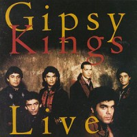 Purchase Gipsy Kings - Gipsy Kings Live