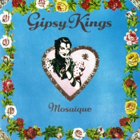 Purchase Gipsy Kings - Mosaique