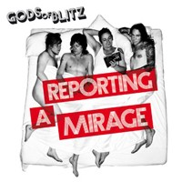 Purchase Gods Of Blitz - Reporting A Mirage
