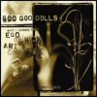 Purchase Goo Goo Dolls - What I Learned About Ego, Opinion, Art & Commerce