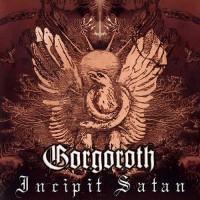 Purchase Gorgoroth - Incipit Satan