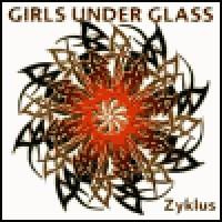 Purchase Girls Under Glass - Zyklus