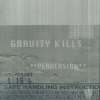 Purchase Gravity Kills - Perversion