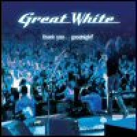 Purchase Great White - Thank You... Goodnight!
