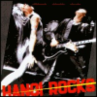 Purchase Hanoi Rocks - Bangkok Shocks, Saigon Shakes, Hanoi Rocks