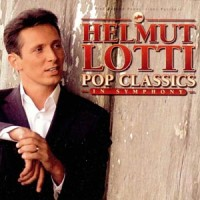 Purchase Helmut Lotti - Pop Classics In Symphony