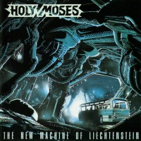 Purchase Holy Moses - The New Machine Of Liechtenstein