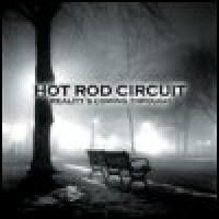 Purchase Hot Rod Circuit - Reality's Coming Through