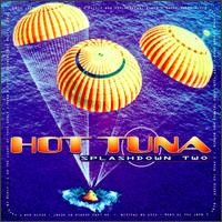 Purchase Hot Tuna - Splashdown Two