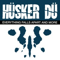 Purchase Husker Du - Everything Falls Apart And More