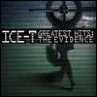 Purchase Ice-T - Greatest Hits: The Evidence