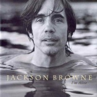 Purchase Jackson Browne - I'm Alive