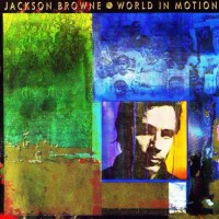 Purchase Jackson Browne - World In Motion