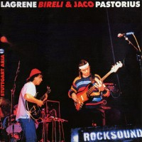 Purchase Jaco Pastorius & Bireli Lagrene - Stuttgart Aria
