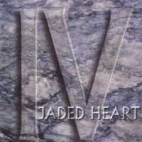 Purchase Jaded Heart - IV