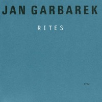 Purchase Jan Garbarek - Rites CD1
