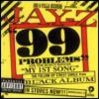 Purchase Jay-Z - 99 Problems / My 1st Song