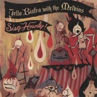 Purchase Jello Biafra & Melvins - Sieg Howdy!