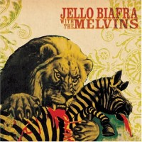 Purchase Jello Biafra & Melvins - Never Breathe What You Can't See