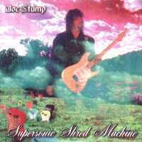 Purchase Joe Stump - Supersonic Shred Machine