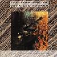 Purchase John Lee Hooker - The Folklore Of John Lee Hooker