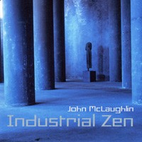 Purchase John Mclaughlin - Industrial Zen
